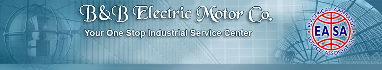 Your one stop for electric motors, motor parts and motor repair - B&B Electric Motor Co.